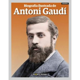 Illustrated Biography of Antoni Gaudí Book